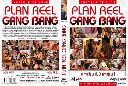 Plan Reel Gang Bang / Plan Reel Gang Bang / Реальный План На Групповуху[2009 Год, НОВИНКА!!!!] (2009) DVDRip