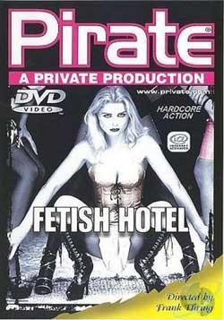 Fetish Hotel (2009) DVDRip