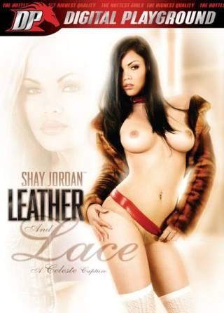 Shay Jordan Leather And Lace (2009) DVDRip