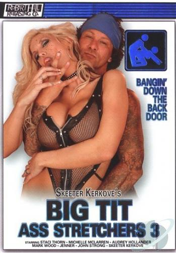 Грудастые растягивальщицы попок 3 (2007) DVDRip