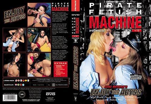 Private Pirate Fetish Machine 19 Enjoy the Abyss / Наслаждайтесь пропастью (2005) DVDRip