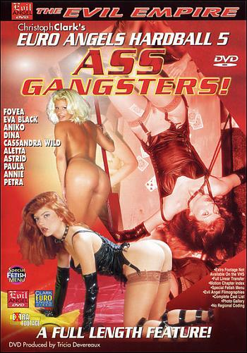 Euro Angels Hardball 5 Ass Gangsters (2002) DVDRip