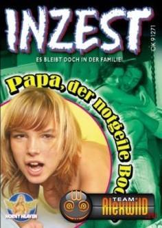 Inzest №71 Papa, der notgeile Bock / Папа-прикольный чувак!!! (2007) DVDRip