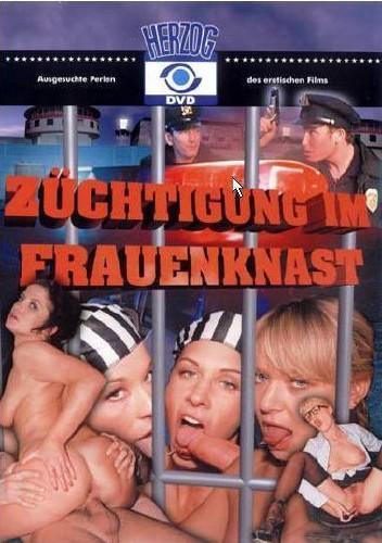 Zuchtigung im Frauenknast / Наказание в женской тюрьме (M. Alexander, Herzog Video) [2003 г., All sex, Anal, DVDRip] (2003) DVDRip