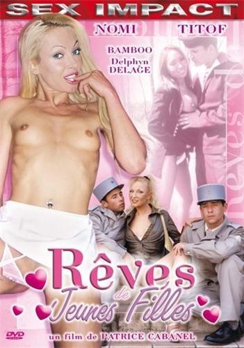 Reves de Jeunes Filles / Мечты девушек (2004) DVDRip