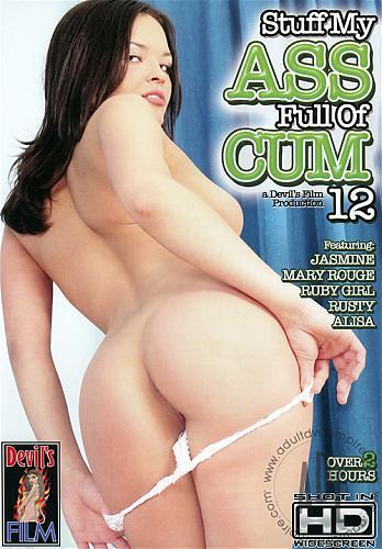 Stuff My Ass Full Of Cum №12 / Наполни Мою Попку Спермой №12 (2008) DVDRip
