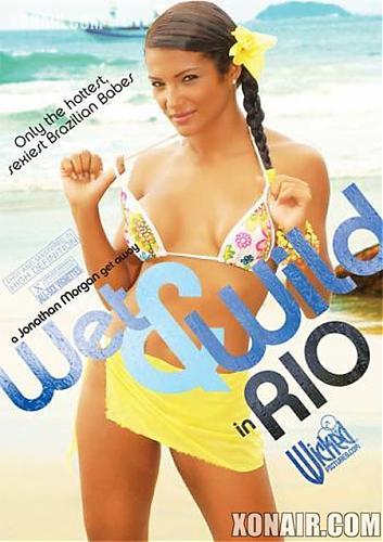 Wet & Wild In Rio / Потные И Свободные в Рио (2009) DVDRip