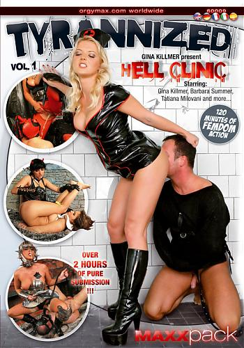 Tyrannized - Hell Clinic vol.1 (2009) DVDRip
