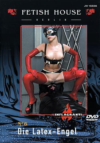 Fetish House 6 Die Latex-Engel / Дом фетиша 6 - Ангел в латексе (Inflagranti)[2003 г., Fetish, BDSM, Latex, Rubber, DVDRip][Split Scenes] (2003) DVDRip