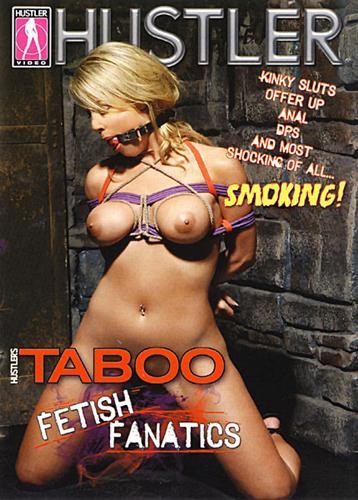 Taboo Fetish Fanatics (2010) DVDRip
