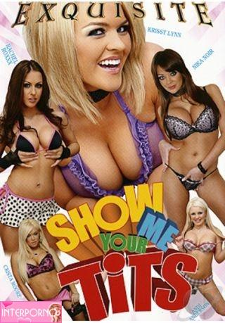 Покажи мне свои сиськи / Show Me Your Tits (2009) DVDRip