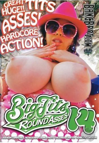 Big Tits Round Asses 14 (2009) DVDRip