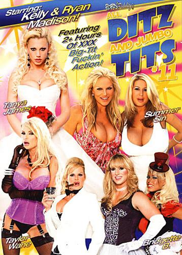 All Ditz And Jumbo Tits 11 (2010) DVDRip