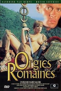 Orgies Romaines 1 / Римские Оргии 1 ( Mario Salieri ) (1991) DVDRip