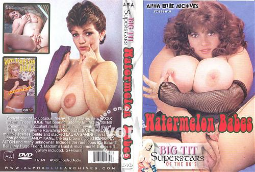 Big Tis Superstars Of The 80's: Watermelon Babes (1980) TS