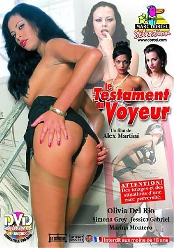 Le Testament Du Voyeur / Записки любителя подсматривать (Marc Dorcel) (1997) DVDRip
