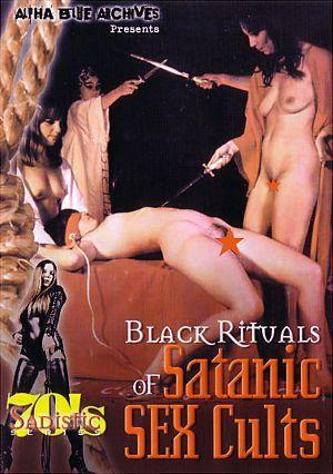 Sadistic 70's Series: Black Rituals Of Satanic Sex Cults (1970) DVDRip