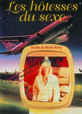 Les Hotesses du sexe / Секс Авиолинии. (1977) DVDRip