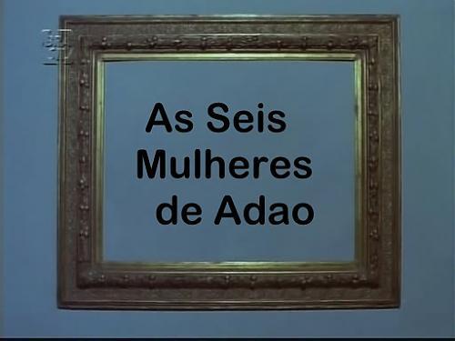 As Seis Mulheres de Adao /  Шесть женщин Адама (1982) DVDRip