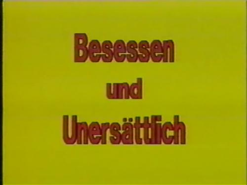 Besessen und unersattlich / Владею и распоряжаюсь (1981) DVDRip