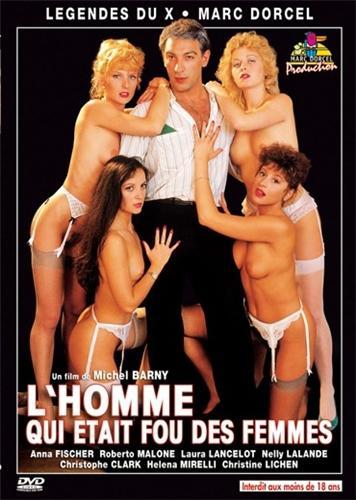 Lhomme qui etait fou des femmes / Человек, который сходит с ума от женщин (Marc Dorcel) (1987) DVDRip