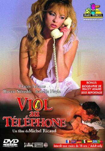 Viol Au Telephone / Принуждение по телефону  (Marc Dorcel) (1990) DVDRip