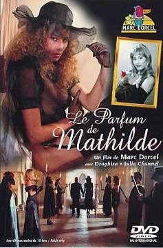 Le Parfum De Mathilde / Запах Матильды  (Marc Dorcel)  (1994) DVDRip