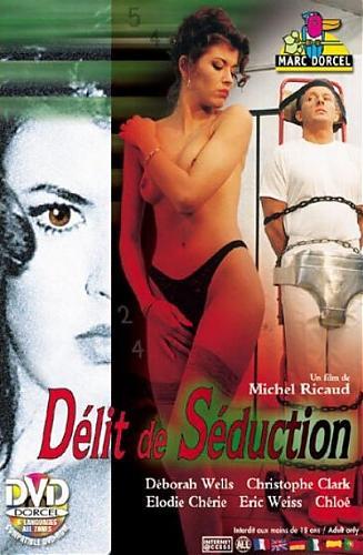 Delit de seduction / Преступный соблазн  (Marc Dorcel) (1994) DVDRip