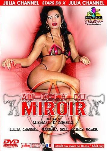 Au Dela du Miroir /  Отражение в зеркале   (Marc Dorcel) (1993) DVDRip
