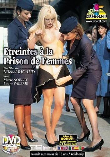 Etreintes a la Prison de Femmes / Женская тюрьма  (Marc Dorcel) (1989) DVDRip