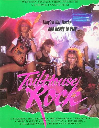 TailHouse Rock / Рок-н-ролл в Тэйлхаус (Jerome Tanner, Western Visuals) [1985 г., AllSex, Classic, VHSRip](Traci Lords, Peter North) (1985) DVDRip