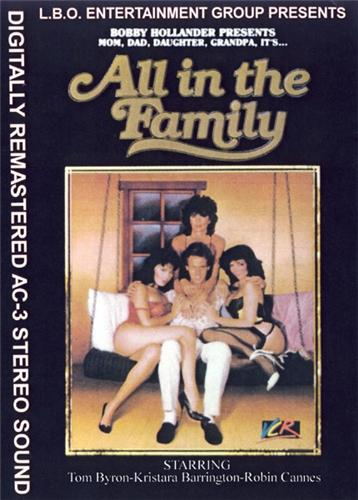 All The Family / Все В Семье (Bobby Hollander, LBO Productions) [1985 г., all sex,incest, VHSRip] (1985) DVDRip