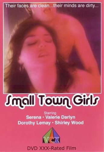 Small Town Girls / Девочки из маленьких городков (Tom Janovich, Small Town Productions) [1979 г., Feature, Couples, Cum shots, Lesbians, DVDRip] (1979) DVDRip