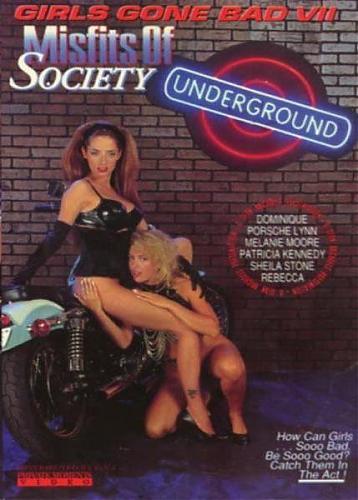 Girls Gone Bad 7: Misfits of Society / Испорченные девочки 7: Отбросы общества (Sean Michaels, Gourmet Video Collection) [1992 г., Feature, Lesbians, Classic, DVDRip] (1992) DVDRip