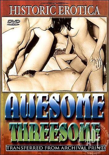 Historic Erotica: Awesome threesome / Историческая эротика: Бесподобная тройка (1940) DVDRip