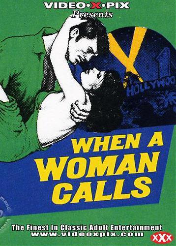 When a Woman Calls / Когда женщина зовёт (Bill Milling, Les Films du Havre) [1975 г., Classic, All Sex, VHSRip] (1975) DVDRip