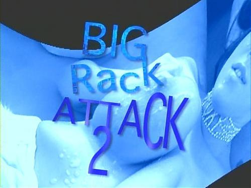 Big Rack Attack 2 / Большое Стойкое Нападение 2 (2007) DVDRip