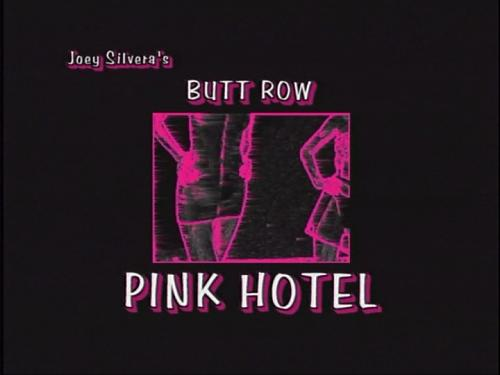 PINK HOTEL on Butt Row (1998) DVD