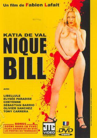 Затрахать Билла / Nique Bill (2005) DVDRip