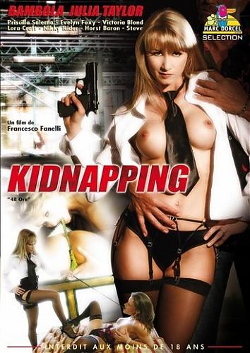 Kidnapping  (Marc Dorcel) (2007) DVDRip