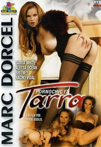 Tarra - Pornochic # 17 / Тарра - Порношик - 17  (Marc Dorcel) (2009) DVDRip