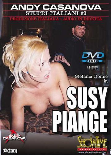 Stupri italiani №09 Susy piange /Изнасилование по итальянски №9 Слезы Сьюзи  (2004) DVDRip