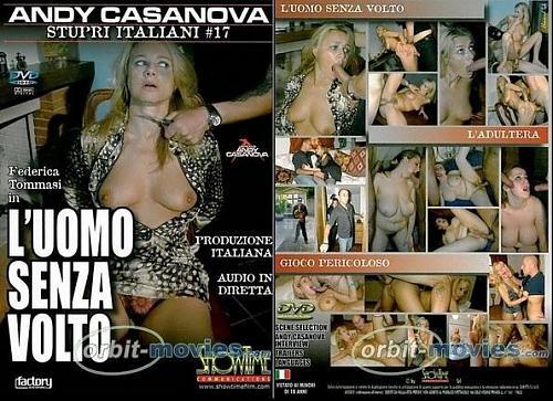 Stupri Italiani №17 L'uomo Senza Volto/Изнасилование по Итальянски №17 Человек без лица (2008) DVDRip