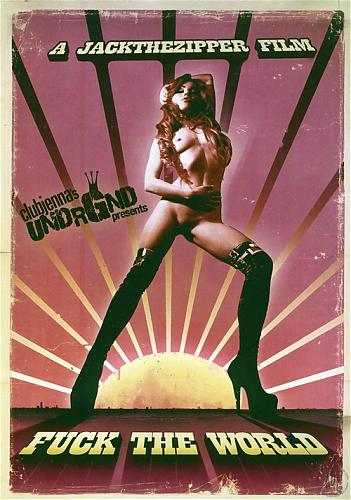 Трахни весь мир / Fuck The World (2009) DVDRip