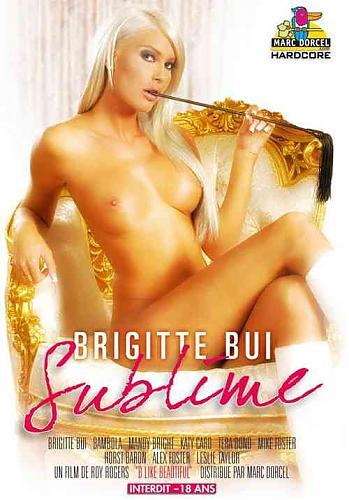 Brigitte Bui Sublime / Возвышенная Брижитт Бюи  (Marc Dorcel) (2006) DVDRip