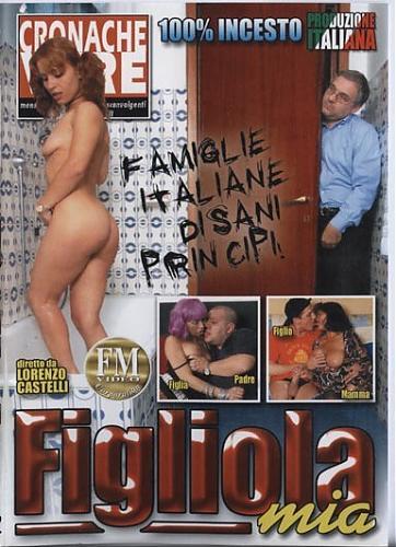 Figliola Mia  My Daughter /  Дочь Моя,Я твой отец. INZESTновинка (2009) DVDRip