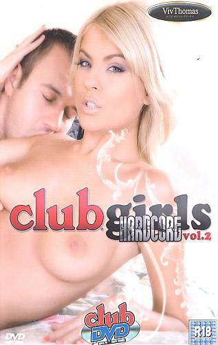 Club Girls Hardcore 2 (2009) DVDRip