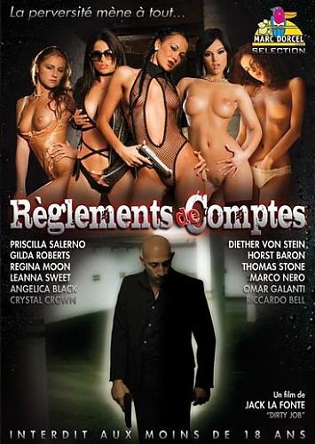 Reglements De Compte / Сведение счетов  (Marc Dorcel)  (2009) DVDRip