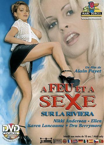 A Feu et a Sexe. Sur la Riviera / Пламенный Секс. На Ривьере   (Marc Dorcel) (1998) DVDRip