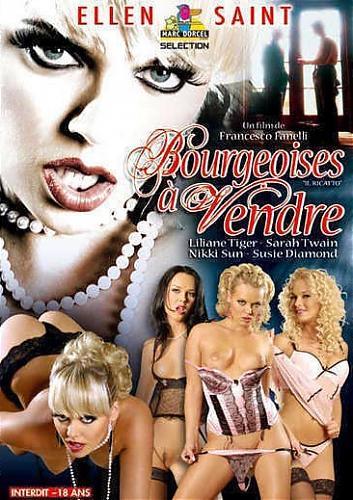 Bourgeoises a Vendre / Продажные Мещанки  (Marc Dorcel)  (2005) DVDRip